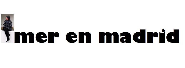 Blog - Mer en Madrid